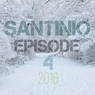 Santinio - Episode 4.Mix (2016)