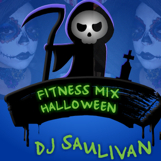 FITNESS MIX HALLOWEEN 2015 DEMO2-DJSAULIVAN