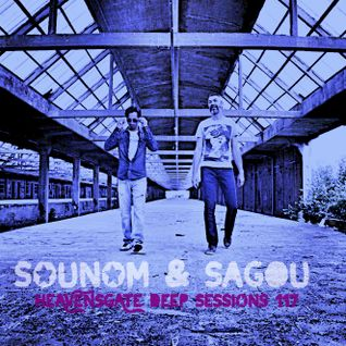 SOUNOM & Sagou - HeavensGate Deep Sessions Episode 117