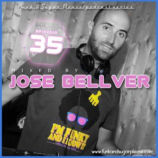 Funk & Sugar, Please! podcast 35 by Jose Bellver