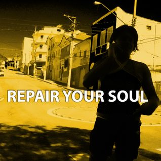 Repair Your Soul - May Show re-recorded