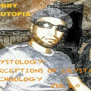 ECHO ZERO  CRYSTOLOGY: PERCEPTIONS OF CRYSTAL TECHNOLOGY VOL. 2.0