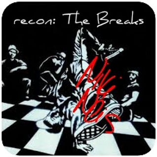 recon:The Breaks