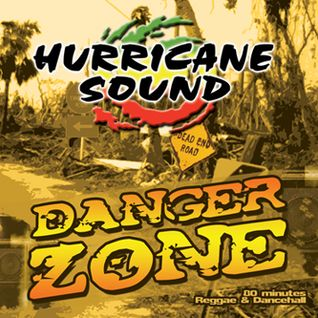 Hurricane Sound - Danger Zone Mix CD 2005