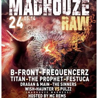 B-Front	@ Madhouze RAW