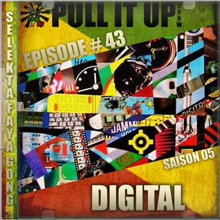 Pull It Up Show - Episode 43 - S5