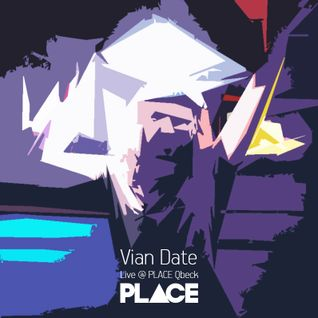 Vian Date - Live @ PLACE Qbeck 23.05.2015