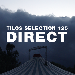 Tilos Selection 125 – DIRECT – 2016.7.16.