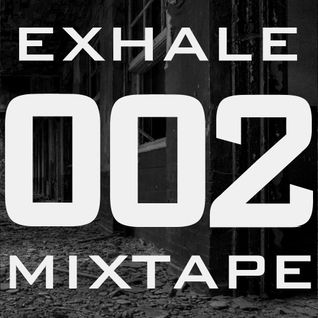 Exhale 002 - guest mixed by Ben Kama