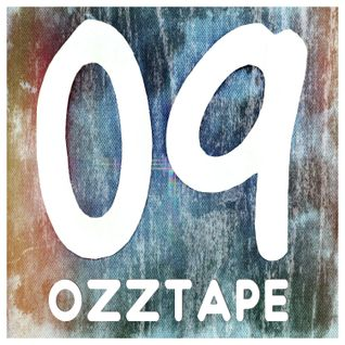 OZZTAPE 09
