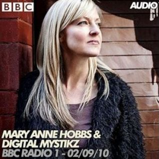 Mary Anne Hobbs & Digital Mystikz – BBC Radio 1 – 02/09/2010