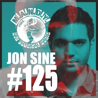 M.A.N.D.Y. Presents Get Physical Radio #125 mixed by Jon Sine
