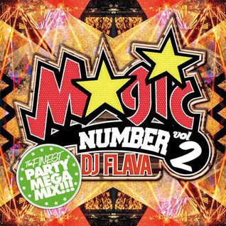 TOP40 EDM PARTY MIX!! MAGIC NUMBER 02 Mixed by DJ FLAVA KAGOSHIMA JAPAN.