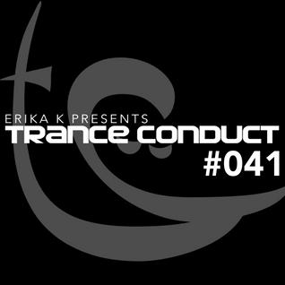 Erika K - Trance Conduct 041