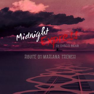Midnight Express - Route 01 Mariana Trench