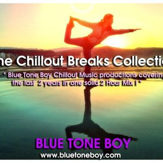 B.T.B. Chilled Breaks Collection Mix * Frequency Chilled Breaks *