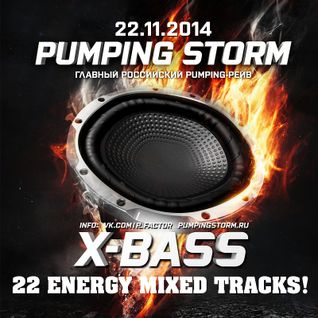 PUMPING STORM'16 X-Bass mixed by XS PROJECT