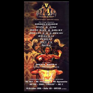 DJ Hype b2b DJ Zinc + MC Det @ Meditation 5, Halle 101, Speyer (19.10.1996)