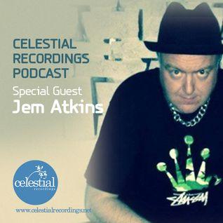 CEL6 - Celestial Recordings Podcast - Special Guest Jem Atkins