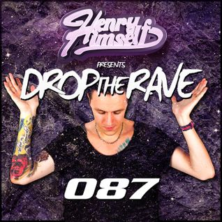 Henry Himself - Drop The Rave #087