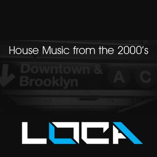 House Music from the 2000's
