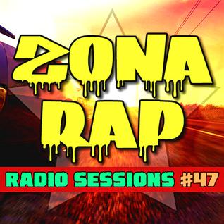 Zona RAP #47 - The Radio Sessions [October 9, 2016]