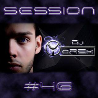 SESSION #46 ELECTRO-HOUSE (DJ YOREK)