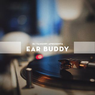 DJ Tamenpi - Ear Buddy Vol. 1