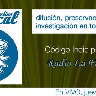 Radio la Fábrica programa transmitido el día 4 de julio 2013, por Código DF invitados; colectivo el