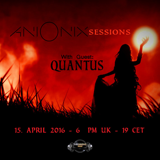 Ani Onix Sessions - host mix [15. April 2016] On TM-Radio