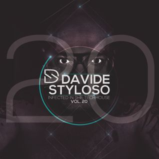 Davide Styloso - Infected Deep in the House Vol-20