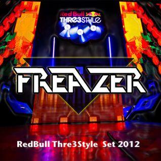Dj FREAZER - RedBull Tre3Style Set 2012
