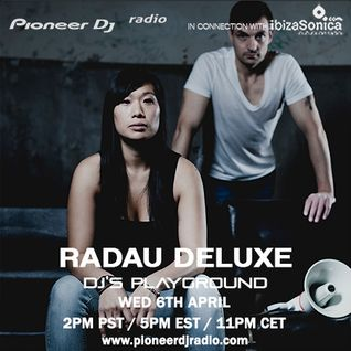 Radau Deluxe (April 2016) - Pioneer DJ's Playground