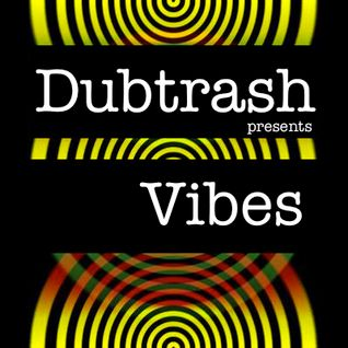 Dubtrash presents: Vibes
