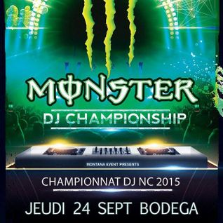 Monster DJ Championship 2015 - selection @ La Bodega - Noumea