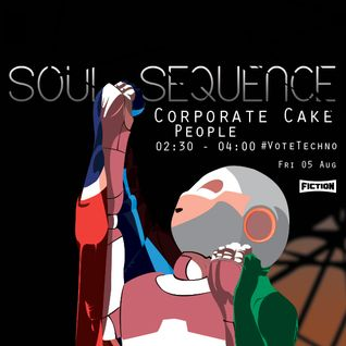 Soul Sequence - #VoteTechno Promo Mix 003 - Corporate Cake People