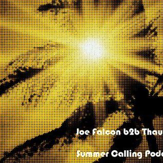 Joe Falcon b2b Thau - Summer Calling Podcast 02