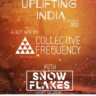 Uplifting India- Guestmix Collective Frequency