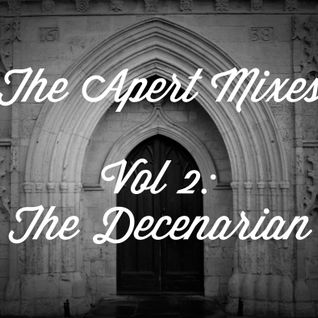 The Apert Mix Series - Vol 2: The Decenarian