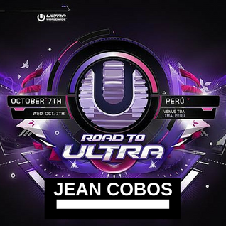 Jean Cobos - Set Previous Roat To Ultra (Elekvation Crew)