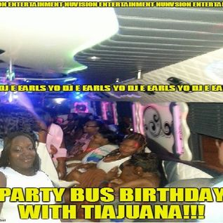 NuVision Entertainment - Yo DJ E Earls - Party Bus Tiajuana 2015
