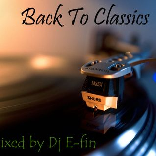 Back to Classics_[21.06.2011]_@_Mixed by Dj E-fin