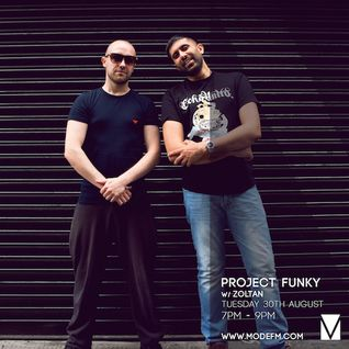30/08/2016 - Project Funky w/ Zoltan - Mode FM (Podcast)