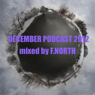 F.North - December Podcast 2012