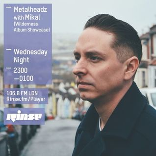 RinseFM 20/1/16 - Mikal Wilderness Album Special