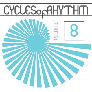 Cycles of Rhythm Vol.8 (Deep Tech)