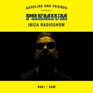 """#001 PREMIUM IBIZA RADIO SHOW """"SAM"""""""