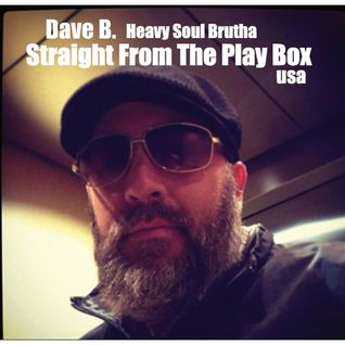 Dave B - Straight From The Play Box