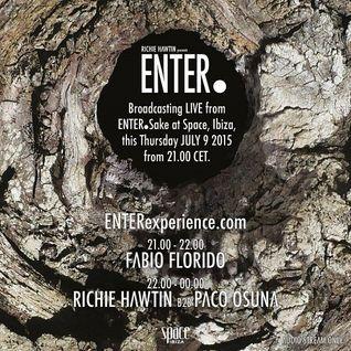 Richie Hawtin b2b Paco Osuna  - Live At ENTER.Sake, Week 2, Space (Ibiza) - 09-Jul-2015