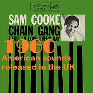 HOW BRITAIN GOT ITS MOJO: 1960 AMERICAN SOUNDS IN THE UK